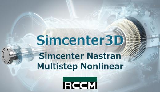 Simcenter Nastran / Multistep Nonlinear
